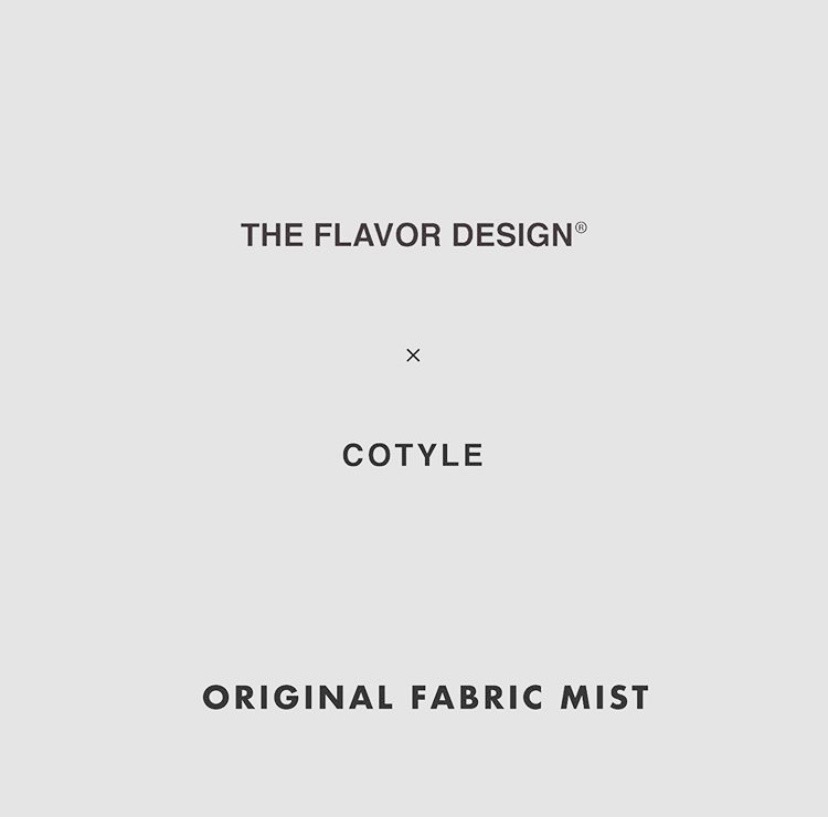 【THE FLAVOR×COTYLE】FABRIC MIST『2』『5』Start selling today!!!